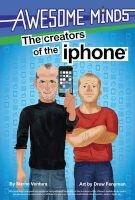 The Creators of the iPhone (Hardcover) - Marne Ventura Photo