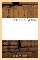 Chut ! ! ! (French, Paperback) - Sans Auteur Photo
