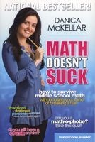 Math Doesn't Suck - How to Survive Middle School Math Without Losing Your Mind or Breaking a Nail (Paperback) - Danica McKellar Photo
