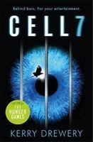 Cell 7 (Paperback) - Kerry Drewery Photo