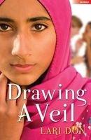 Drawing a Veil (Paperback) - Lari Don Photo