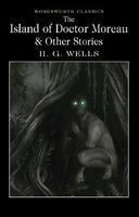 The Island of Doctor Moreau and Other Stories (Paperback) - H G Wells Photo