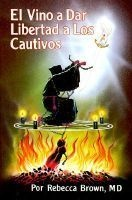 El Vino a Dar Libertad a Los Cautivos - [He Came to Set the Captives Free] (Spanish, Paperback) - Rebecca Brown Photo