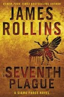 The Seventh Plague - A Sigma Force Novel (Paperback) - James Rollins Photo