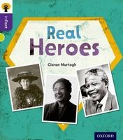 Oxford Reading Tree Infact: Level 11: Real Heroes (Paperback) - Ciaran Murtagh Photo
