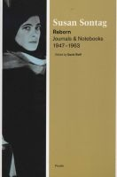 Reborn - Journals and Notebooks, 1947-1963 (Paperback) - Susan Sontag Photo