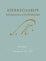 Kierkegaard's Journals and Notebooks, Volume 1 - Journals AA-DD (Hardcover) - Soren Kierkegaard Photo