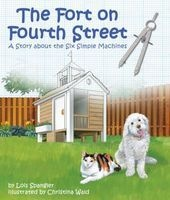Fort on Fourth Street, The: A Story about the Six Simple Machines (Paperback) - Lois Spangler Photo