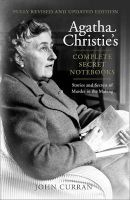Agatha Christie's Complete Secret Notebooks (Hardcover, Revised edition) - John Curran Photo