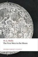 The First Men in the Moon (Paperback) - H G Wells Photo