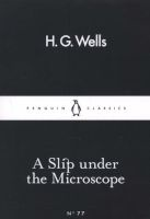 A Slip Under the Microscope (Paperback) - H G Wells Photo