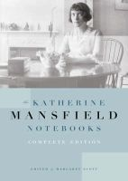 The Katherine Mansfield Notebooks (Paperback, Complete ed) - Margaret Scott Photo