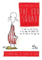 The Very Best of The Odd Squad - Celebrating 20 Years of Odd! (Hardcover) - Allan Plenderleith Photo