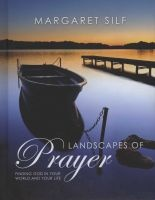 Landscapes of Prayer - Finding God in Your World and Your Life (Hardcover) - Margaret Silf Photo