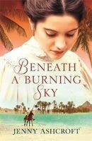Beneath a Burning Sky (Paperback) - Jenny Ashcroft Photo