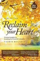 Reclaim Your Heart (Paperback, 2nd) - Yasmin Mogahed Photo
