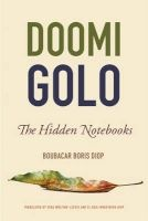 Doomi Golo--The Hidden Notebooks (Abridged, Paperback, abridged edition) - Boubacar Boris Diop Photo