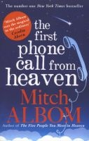 The First Phone Call from Heaven (Paperback) - Mitch Albom Photo