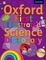 Oxford First Illustrated Science Dictionary (Mixed media product) - Oxford Dictionaries Photo