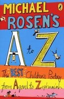 's A-Z - The Best Children's Poetry from Agard to Zephaniah (Paperback) - Michael Rosen Photo