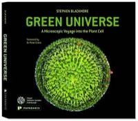 Green Universe - A Microscopic Voyage into the Plant Cell (Hardcover) - Stephen Blackmore Photo
