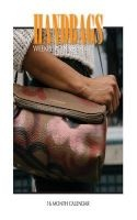 Handbags Weekly Planner 2017 - 16 Month Calendar (Paperback) - David Mann Photo