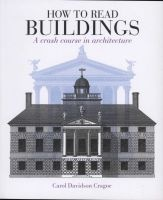 How to Read Buildings - A Crash Course in Architecture (Paperback) - Carol Davidson Cragoe Photo