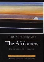 The Afrikaners - Biography of a People (Paperback, 2nd Revised Edition) - Hermann Giliomee Photo