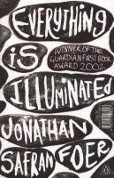 Everything is Illuminated (Paperback, New Ed) - Jonathan Safran Foer Photo