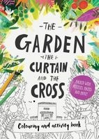 The Garden, the Curtain & the Cross - Colouring Book (Paperback) - Catalina Echeverri Photo