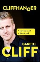 Cliffhanger - Confessions Of A Shock Jock (Paperback) - Gareth Cliff Photo