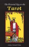 Pictorial Key to the Tarot (Paperback) - Arthur Edward Waite Photo