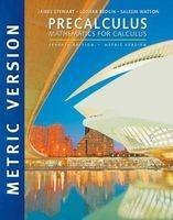 Precalculus: Mathematics for Calculus (Paperback, International Metric Ed of 7th Revised Ed) - James Stewart Photo