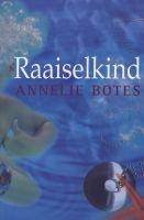 Raaiselkind (Afrikaans, Paperback) - Annelie Botes Photo