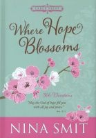 Where Hope Blossoms  - 366 Devotions (Large print, Hardcover) - Nina Smit Photo