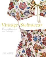 Vintage Swimwear - Historical Dressmaking Patterns and Techniques (Paperback) - Jill Salen Photo