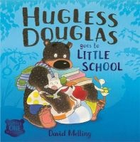 Hugless Douglas Goes to Little School (Paperback) - David Melling Photo
