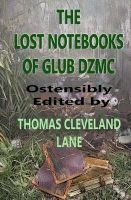 The Lost Notebooks of Glub Dzmc (Paperback) - Thomas Cleveland Lane Photo