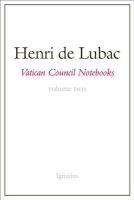Vatican Council Notebooks, Volume 2 (Paperback) - Henri De Lubac Photo