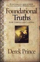 Foundational Truths for Christian Living (Paperback) - Derek Prince Photo