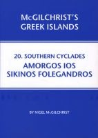 Southern Cyclades: Amorgos Ios Sikinos Folegandros (Paperback) - Nigel McGilchrist Photo