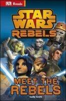 Star Wars Rebels Meet the Rebels (Hardcover) - Dk Photo