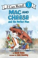 Mac and Cheese and the Perfect Plan (Paperback) - Sarah Weeks Photo