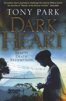 Dark Heart (Paperback) - Tony Park Photo