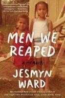 Men We Reaped - A Memoir (Paperback) - Jesmyn Ward Photo