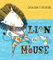 Lion and Mouse (Paperback) - Catalina Echeverri Photo