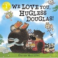 We Love You, Hugless Douglas! (Board book) - David Melling Photo