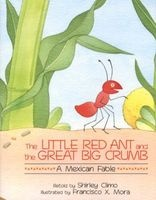 The Little Red Ant and the Great Big Crumb - A Mexican Fable (Paperback) - Shirley Climo Photo