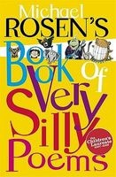 's Book of Very Silly Poems (Paperback, New Ed) - Michael Rosen Photo