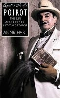 Agatha Christie's Poirot - The Life and Times of Hercule Poirot (Paperback, New Ed) - Anne Hart Photo